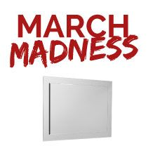 March Madness - Mirrors
