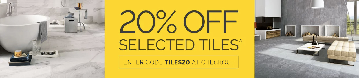 20% OFF Selected Tiles